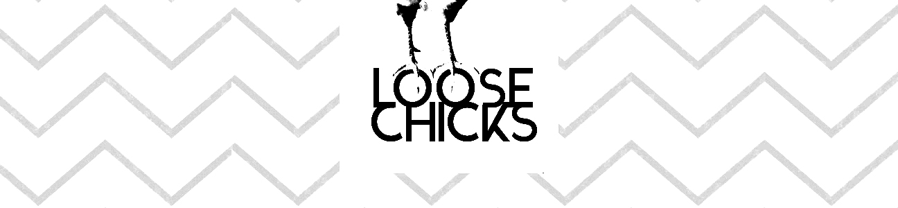 loose chicks